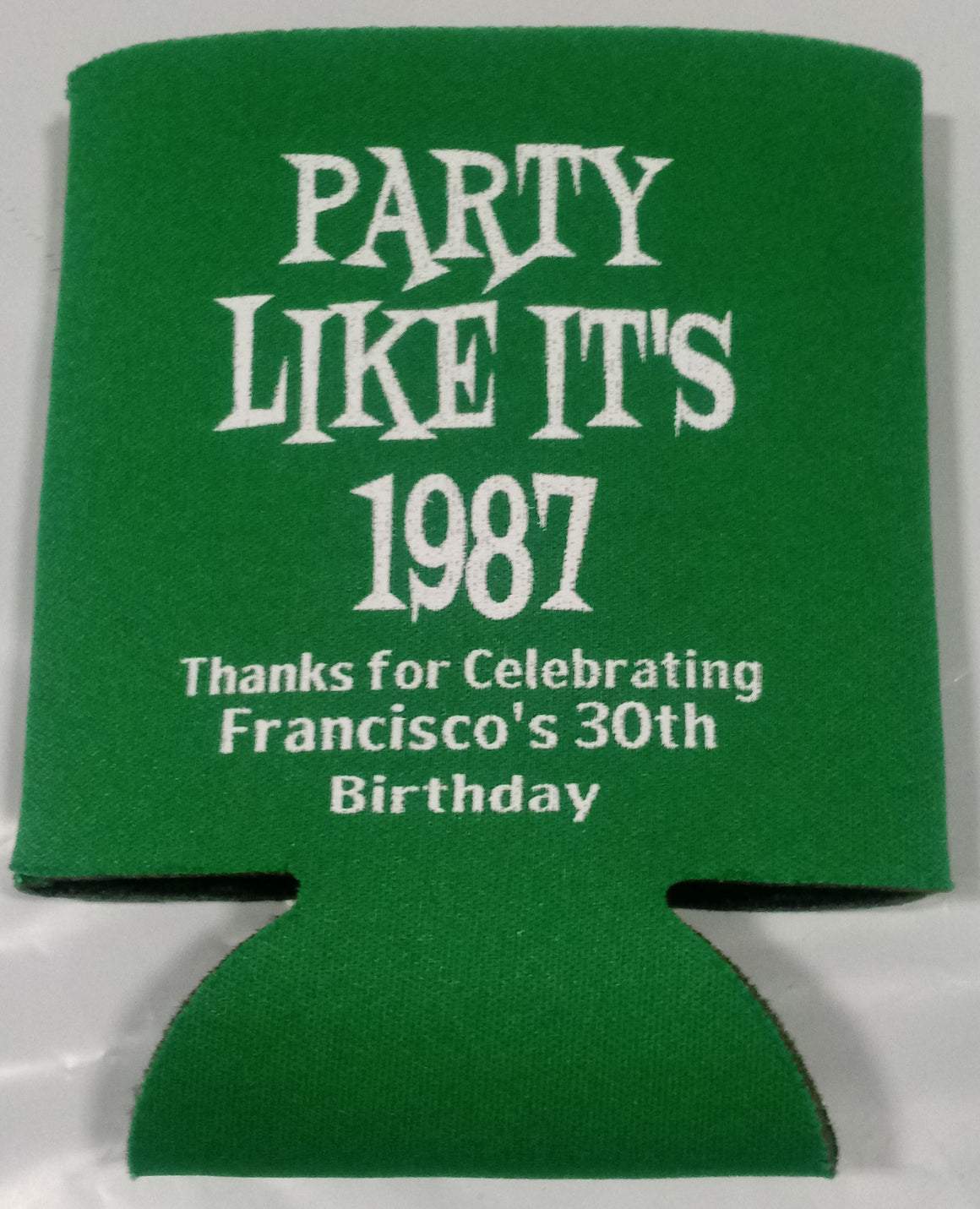 Party likes its 1987 30th Birthday Koozie can coolers