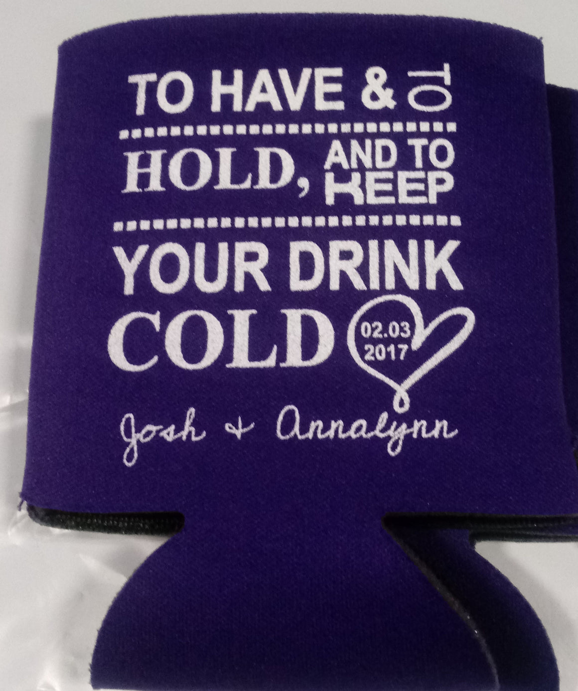 To have and to hold drink personalized Wedding koozies can