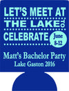 Let's meet at the lake Bachelor party coozies custom Can Coolies