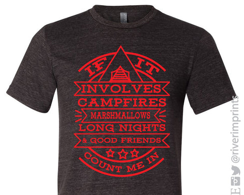 IF IT INVOLVES CAMPFIRES Graphic Triblend Tee by River Imprints