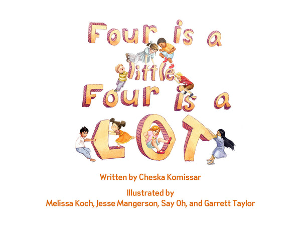 Four is a little, Four is a LOT, a party favor for four year olds