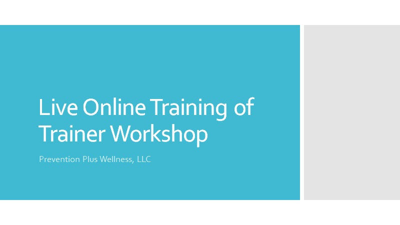 Online Certified Training of Trainer Workshop