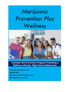 Marijuana Prevention Plus Wellness Program