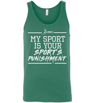 My Sport Is Your Sport's Punishment Tank Top