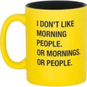 Don't Like Morning People Mug