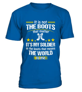 Army Mom Boots No Matter T-shirts - MotherProud