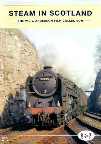 Archive Series Volume 13: Steam In Scotland - The W.J.V. Anderson Collection
