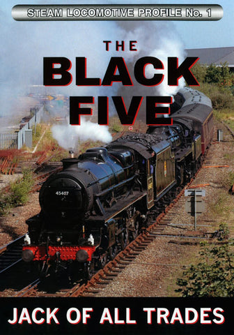 Steam Locomotive Profile No.1: Black Five - Jack Of All Trades