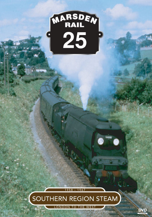 Marsden Rail 25: Southern Region Steam