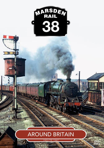 Marsden Rail 38: Around Britain 1953 to 1967