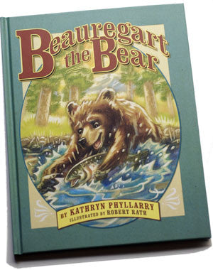 BEAUREGART THE BEAR *Moonbeam Award Winner*