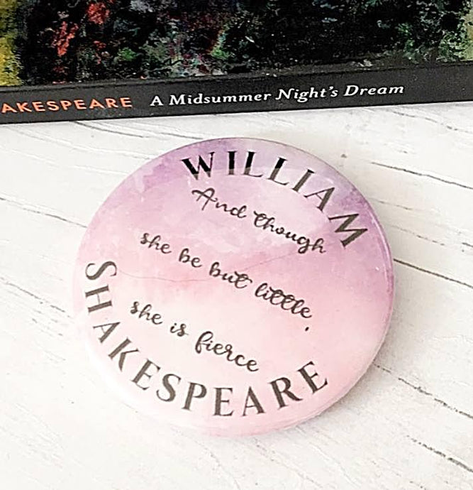 William Shakespeare 'Fierce' Badge, Pocket Mirror, Magnet Or Keyring - Nabu - Literary Gifts For Book Lovers