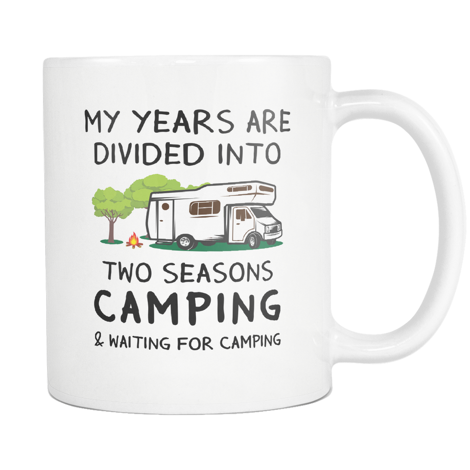 Mug my years are divided into camping camp1093