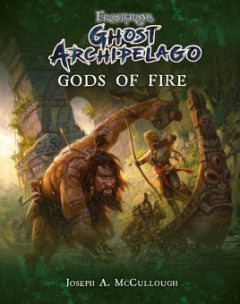 Ghost Archipelago Gods of Fire