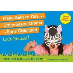 Make-Believe Play and Story-Based Drama in Early Childhood
