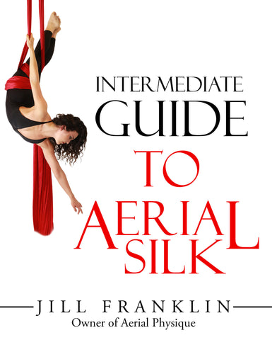Intermediate Guide to Aerial Silk - Digital Download