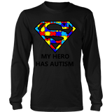 My Hero Has Autism -Autism Awareness District Long Sleeve - Free Shipping
