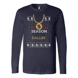 Tis The Season To Be Ballin Ugly Christmas Sweater Unisex Canvas Long Sleeve Shirt - Free Shipping