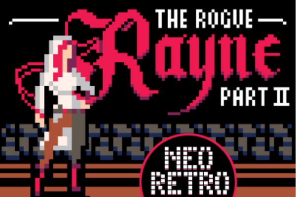 Rayne the Rogue Part 2