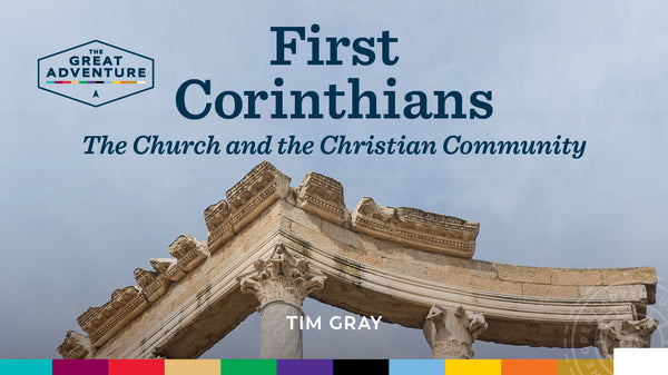 The logo for the Bible Study, First Corinthians: The Church and the Christian Community Study Program, by Tim Gray