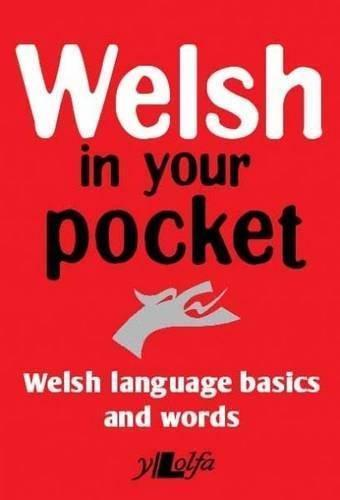 Welsh in your pocket a small handy guide to basic expressions and words