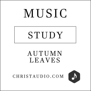 Christian Meditation Music - Autumn Leaves