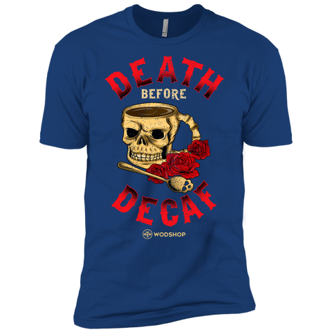 Death Before Decaf Men's T-Shirt