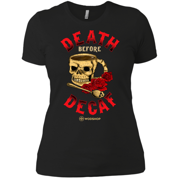 Death Before Decaf Women's T-Shirt
