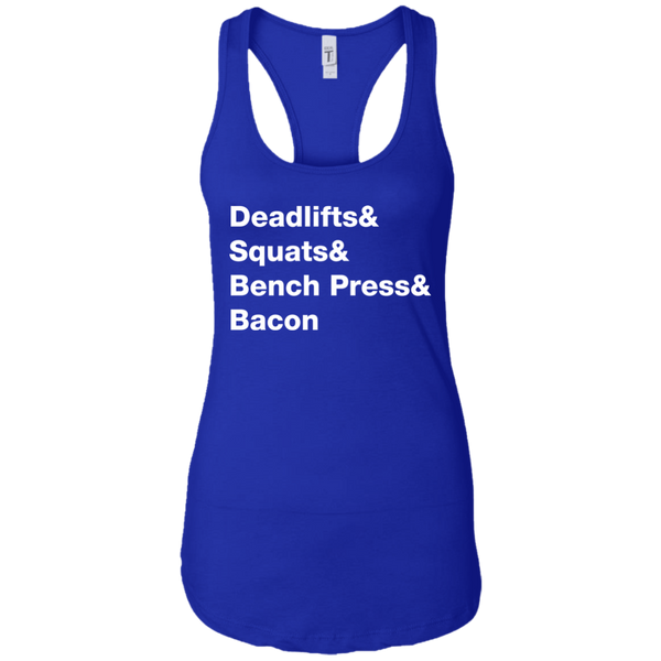 Deadlifts & Squats & Bench Press & Bacon Women's Tank