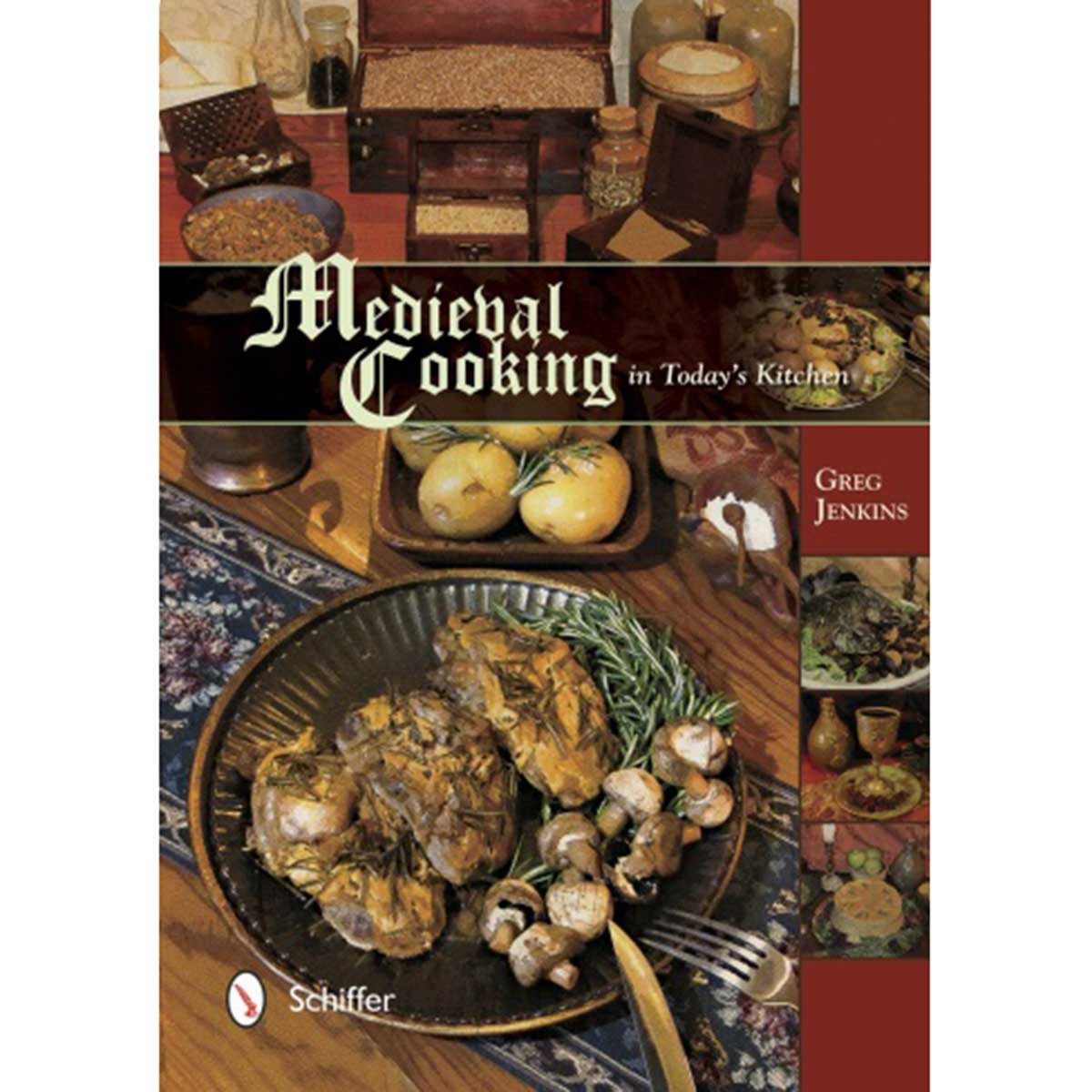 Image of 978-0-7643-4842-6 - Medieval Cooking in Today's Kitchen