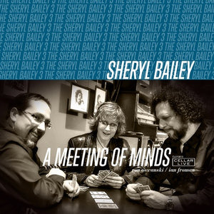 SHERYL BAILEY - Meeting Of Minds