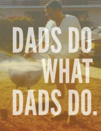 Dads Do What Dads Do Card
