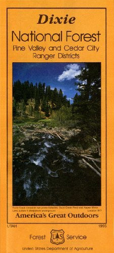 Dixie National Forest: Pine Valley and Cedar City Ranger ...