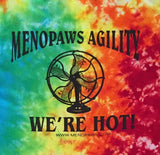 Tie Dyed Menopaws Agility T-shirt