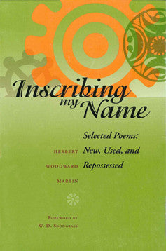 Inscribing My Name: Selected Poems (Pbk)