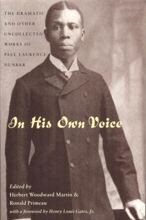 Paul Laurence Dunbar: In His Own Voice (Paperback)