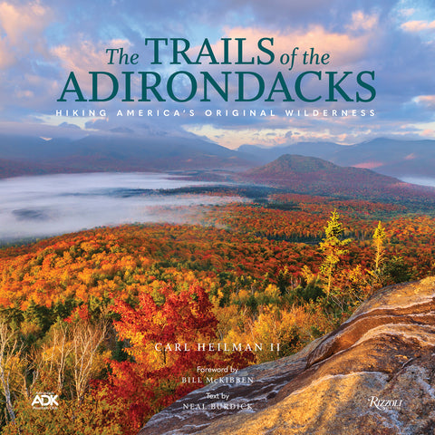The Trails of the Adirondacks: Hiking America's Original Wilderness