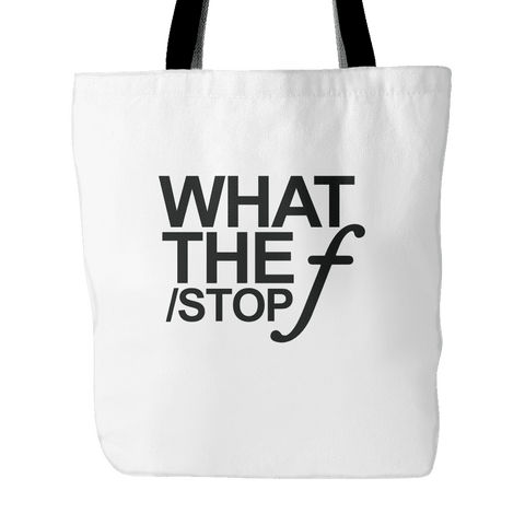 'What The F-Stop' Custom Tote Bag