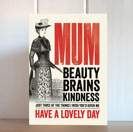 Modern Life is Rubbish: Beauty and Brains Card for Mum