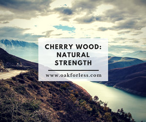 Cherry Wood: Natural Strength