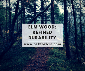 Elm Wood: Refined Durability