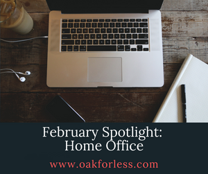 February Spotlight: Home Office