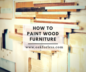 How to Paint Wood Furniture