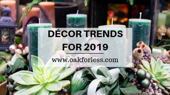 DÉCOR TRENDS FOR 2019