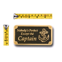 Nautical Themed Gift Plaque. Nobody's Perfect Boating Or Sailing Brass Sign Is A Great Birthday Present For Him Or Her