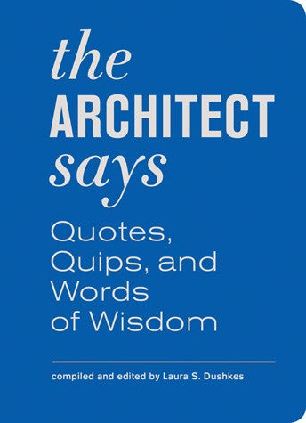 The Architect Says
