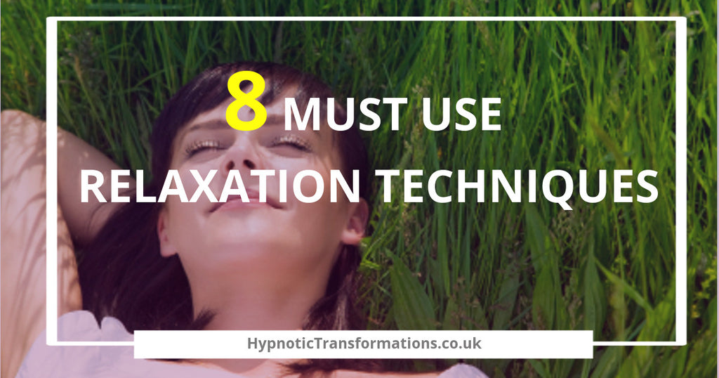 8 Must Use Relaxation Techniques