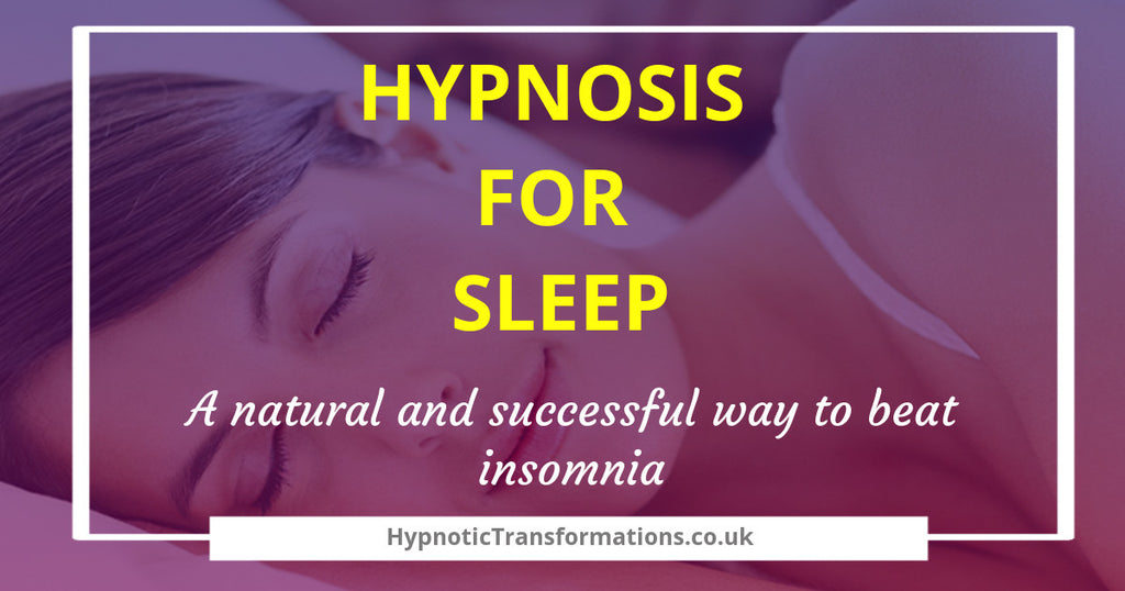 Hypnosis for sleep – A natural and successful way to beat insomnia