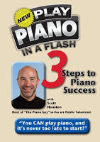 The New Play Piano In A Flash: 3 Steps to Piano Success DVD