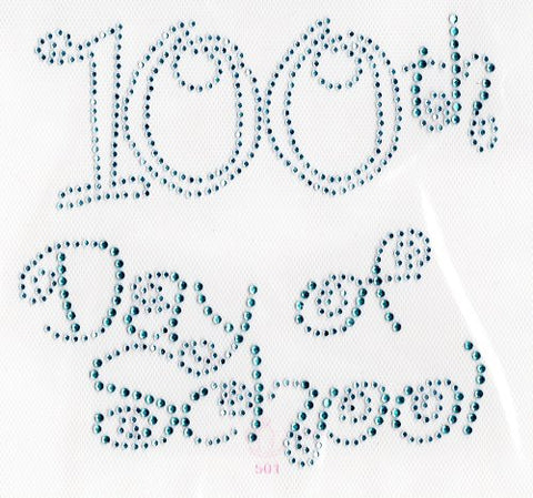 100th day of school (large) Iron On Hot Fix Rhinestone Transfer -- Lt.Blue